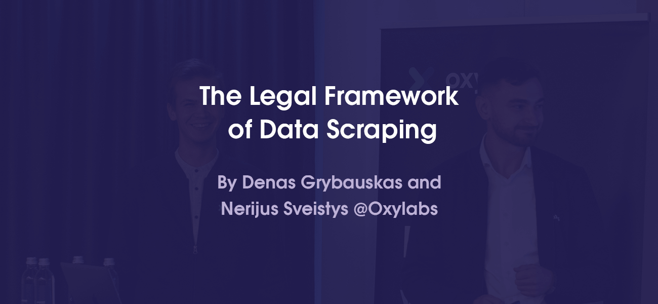 The Legal Framework of Data Scraping