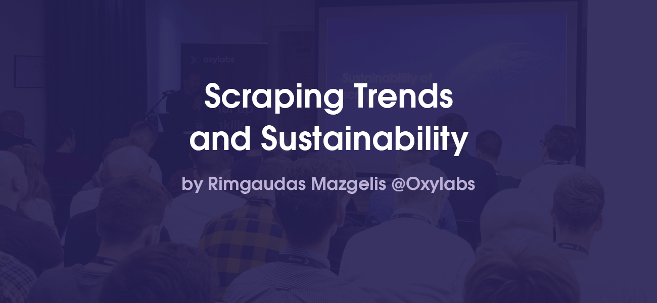 Scraping Trends and Infrastructure Sustainability