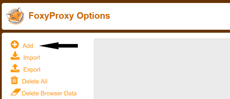 Setting up proxies with FoxyProxy: click the Add button