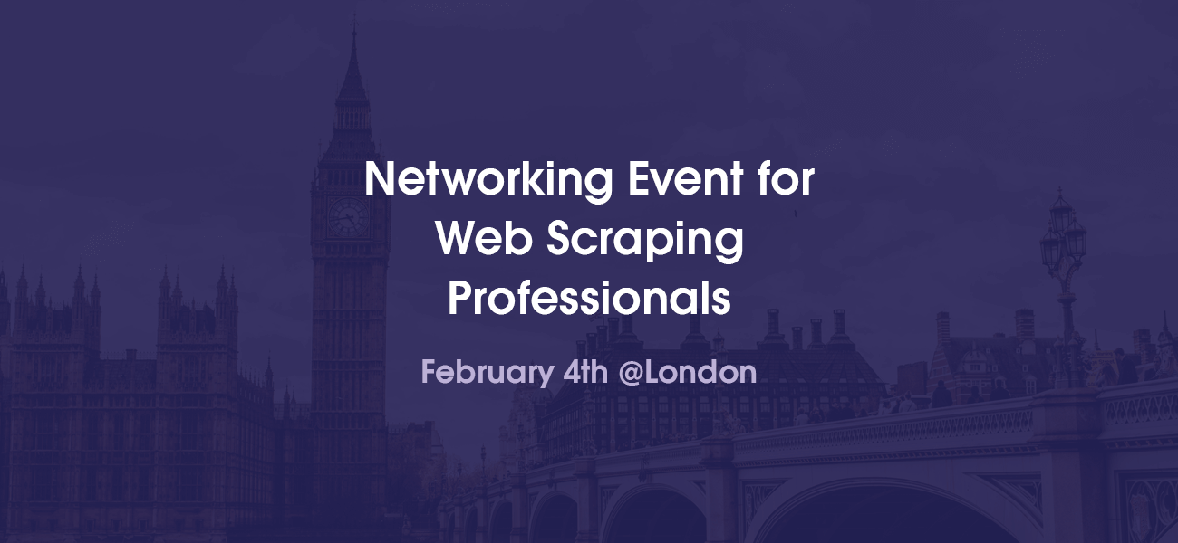 Join Us for a Networking Event for Web Scraping Professionals