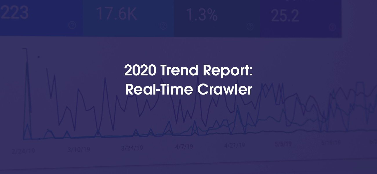 Oxylabs' 2020 Trend Report: Real-Time Crawler