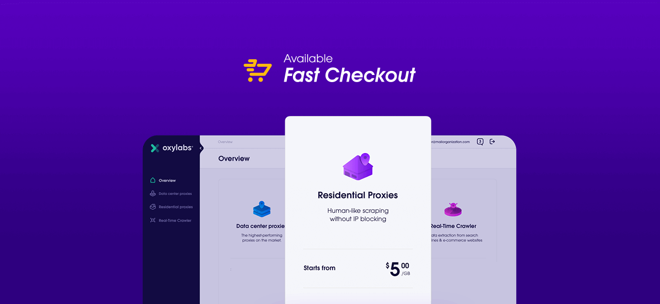 Oxylabs Self-Service introduction to the Fast Checkout