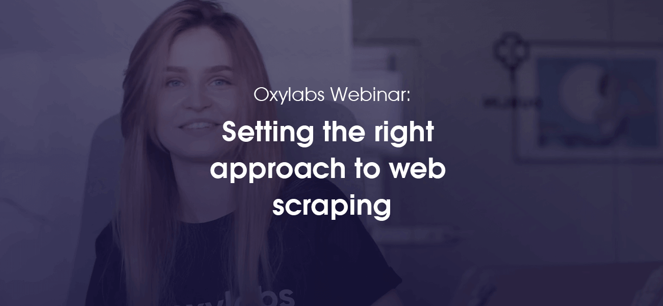 Setting the Right Approach to Web Scraping