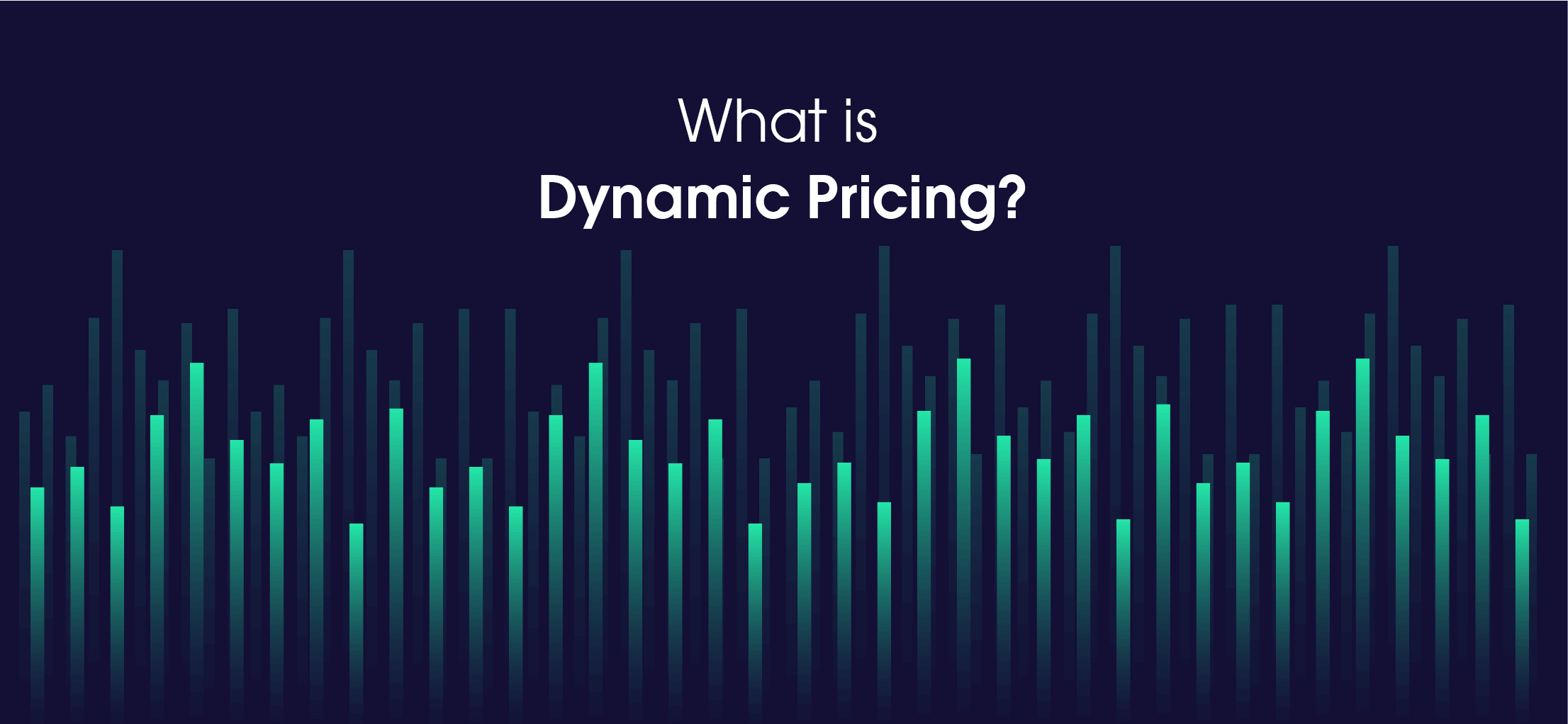 What is Dynamic Pricing?