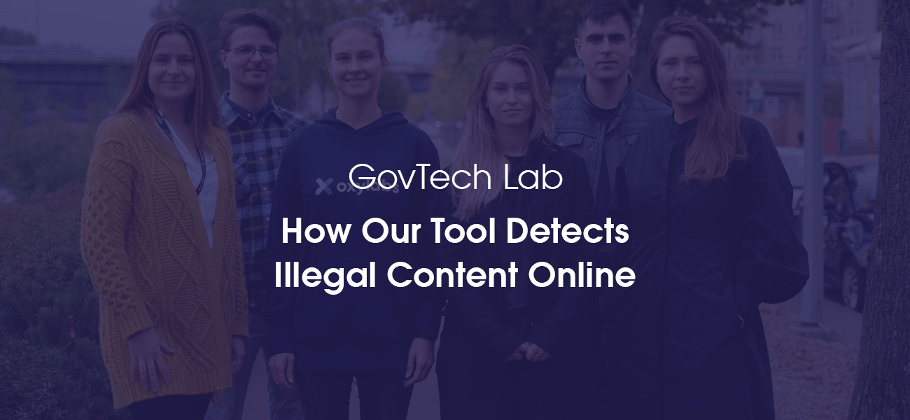 Illegal Content: How We Built an AI-powered Tool to Detect It Online