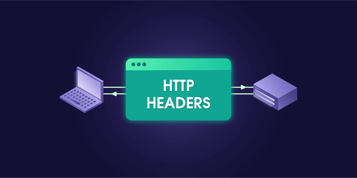 Most Common HTTP Headers