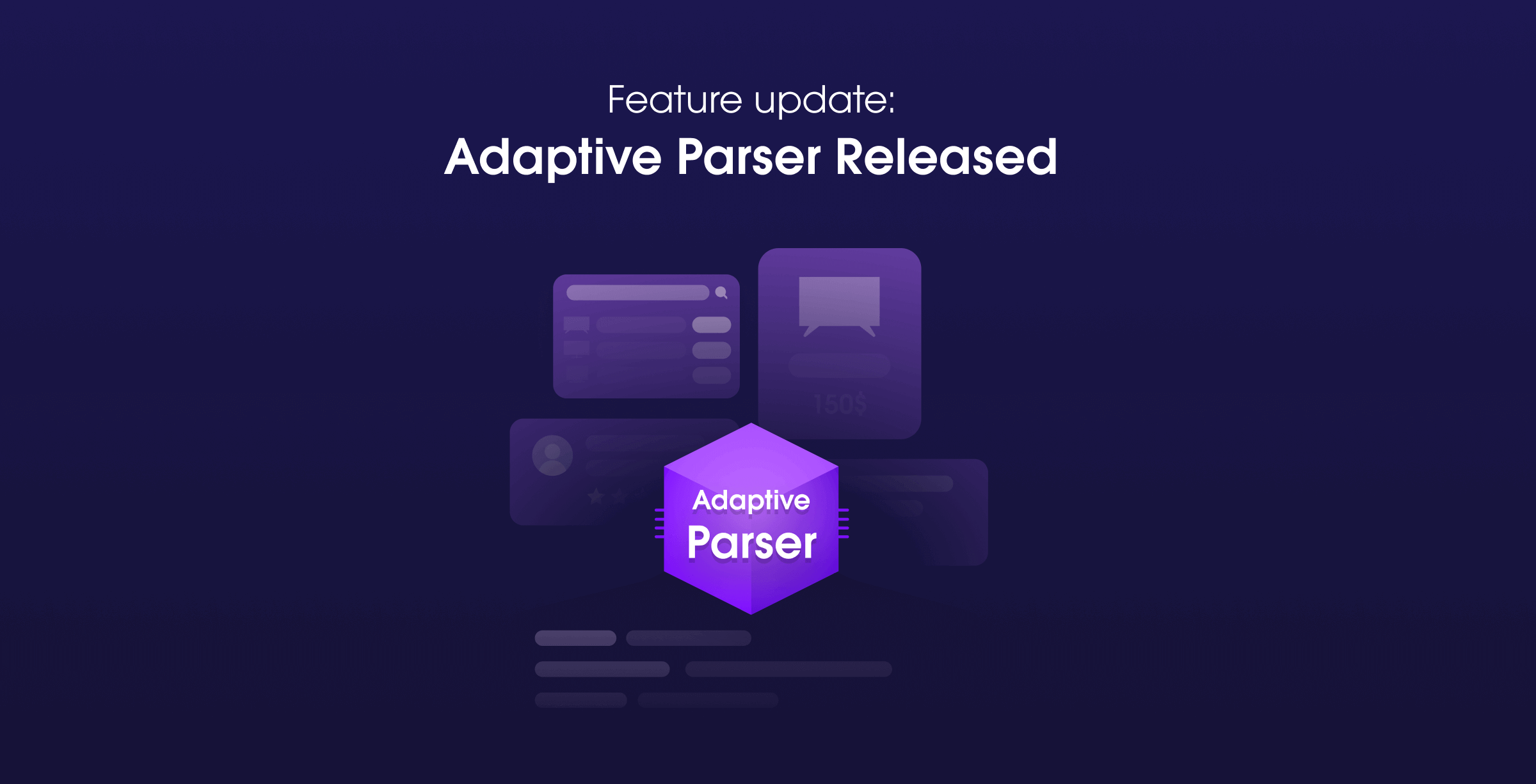ML-Based Adaptive Parser Is Now In Production