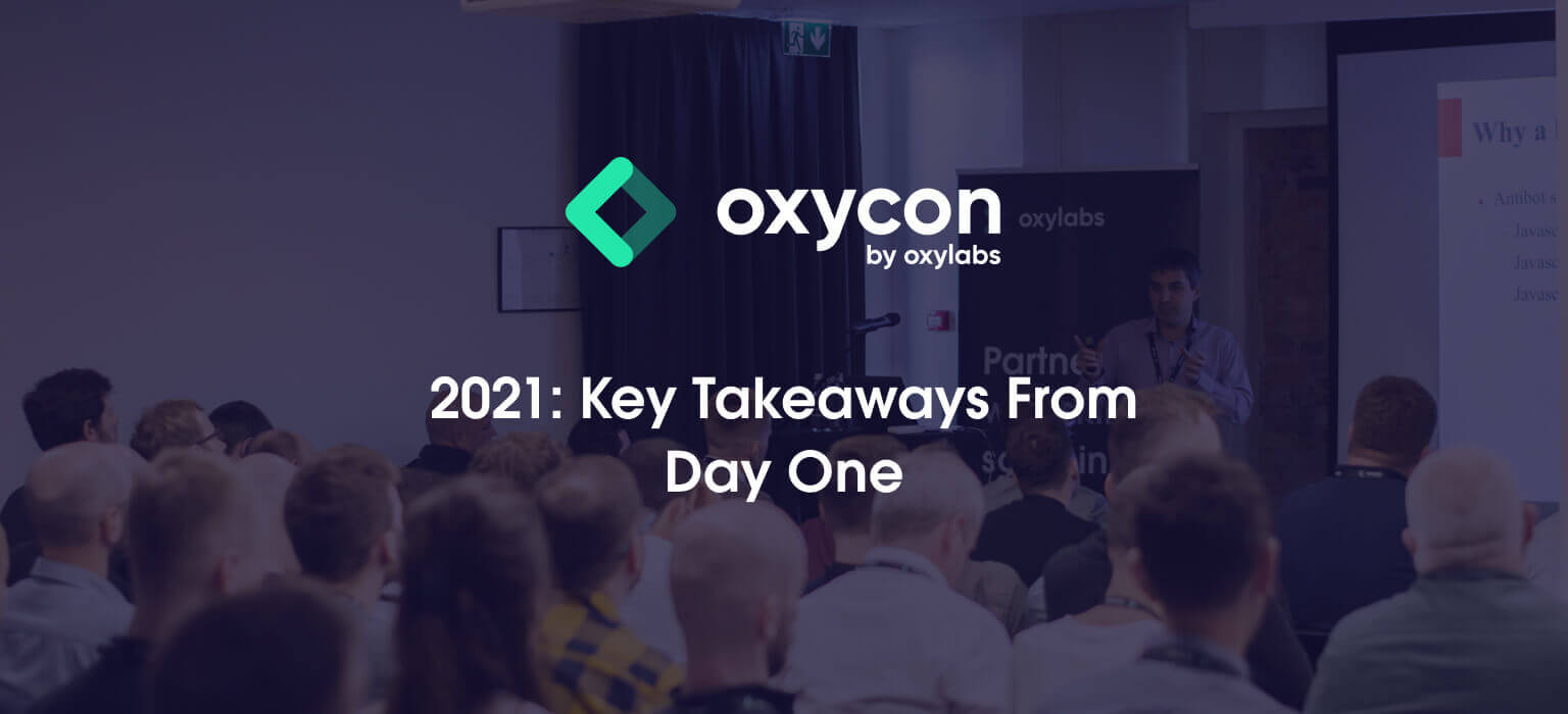 Key takeaways from the first day of OxyCon 2021
