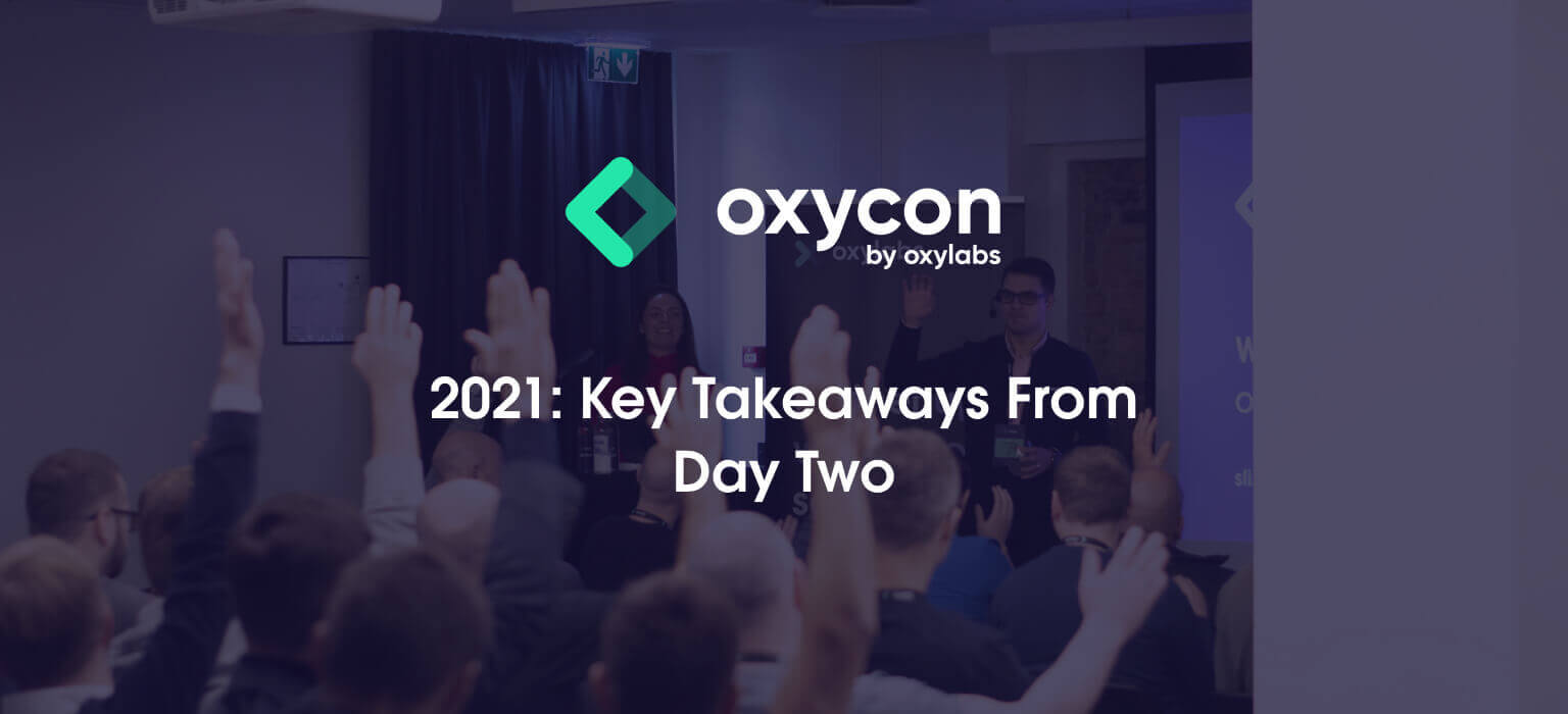OxyCon 2021: The Top Takeaways From Day Two